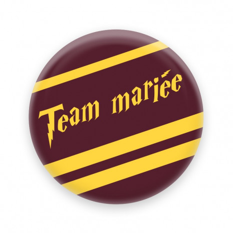 Badge 56 mm Team mariée Harry Potter