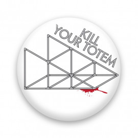 Kill your totem