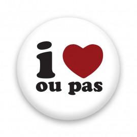 I love... ou pas